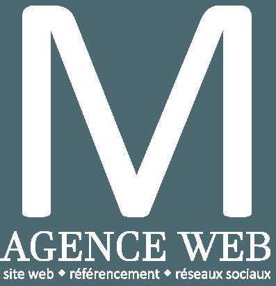 M Agence Web création site web, référencement et réseaux sociaux